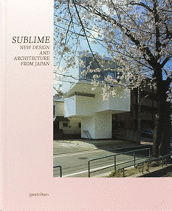 SUBLIME -new design and architecture from japan-